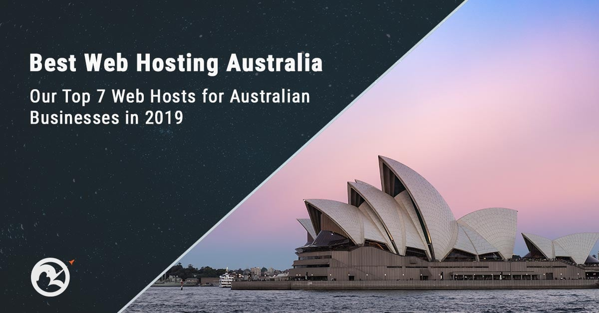 Best Web Hosting Australia for Businesses in 2019